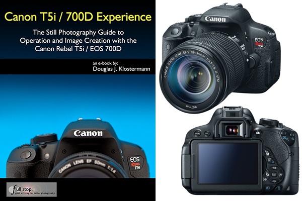 Get the Most from your Canon Rebel T5i (700D) DSLR Camera